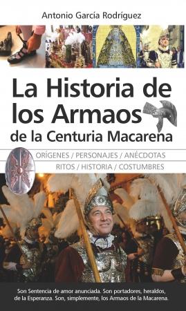 Portada del libro La Historia de los Armaos de la Centuria Macarena