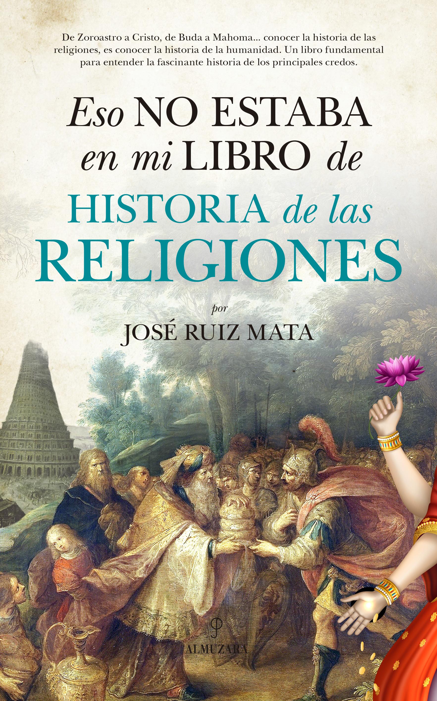 Eso no estaba en mi libro de Historia de las Religiones - La tienda ...