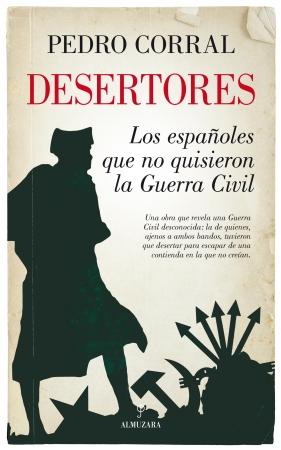Portada del libro Desertores. Los españoles que no quisieron la Guerra Civil