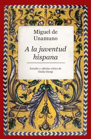 Portada del libro Miguel de Unamuno. A la juventud hispana