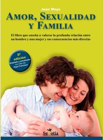 Portada del libro Amor, sexualidad y familia