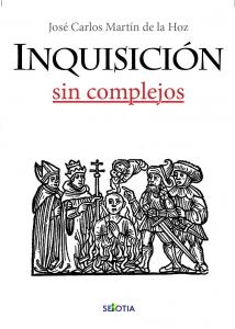 Inquisición sin complejos