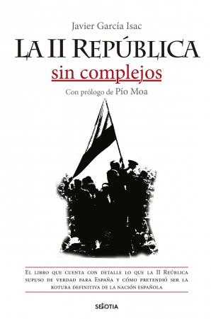 Portada del libro La II República sin complejos