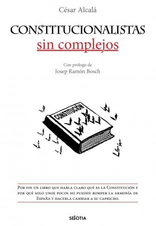 Portada del libro Constitucionalistas sin complejos