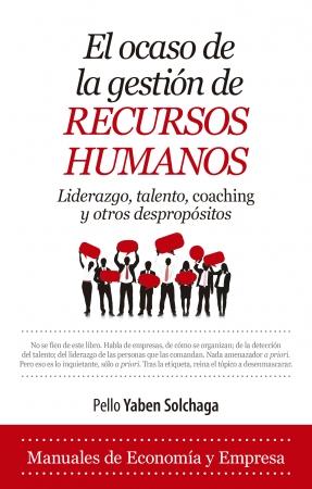 Portada del libro El ocaso de la gestión de Recursos Humanos