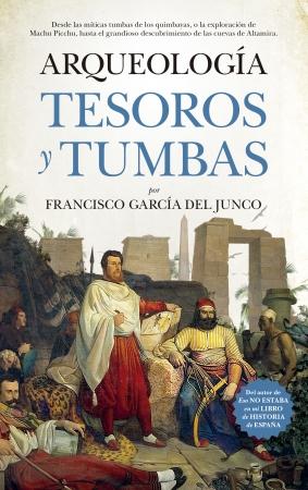 Portada del libro Arqueología. Tesoros y tumbas