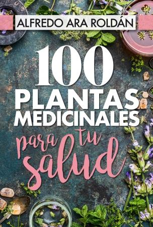 Portada del libro 100 plantas medicinales para tu salud