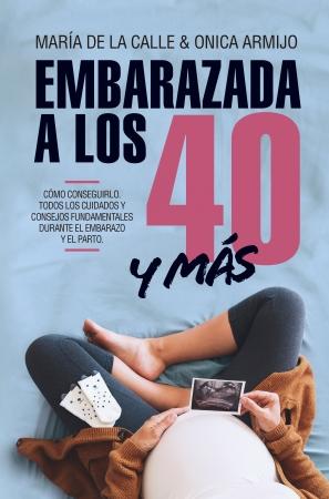 Portada del libro Embarazada a los 40 ... y más allá