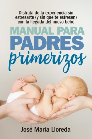 Portada del libro Manual para padres primerizos