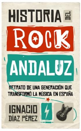 Portada del libro Historia del Rock Andaluz