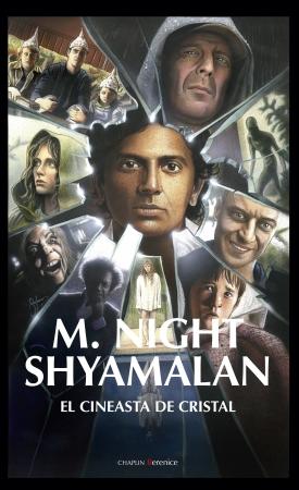 Portada del libro M. Night Shyamalan.  El cineasta de cristal