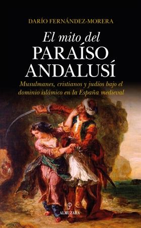 Portada del libro El mito del paraíso andalusí