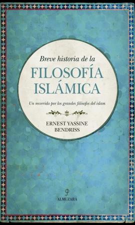 Portada del libro Breve historia de la filosofía islámica