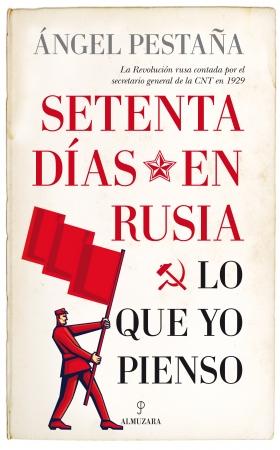 Portada del libro Setenta días en Rusia. Lo que yo pienso