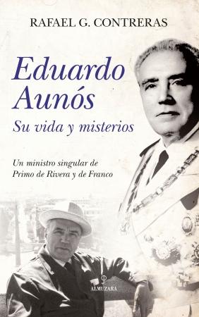 Portada del libro Eduardo Aunós, su vida y misterios