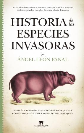 Portada del libro Historia de las especies invasoras