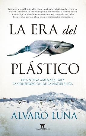 Portada del libro La era del plástico