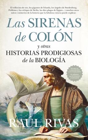 Portada del libro Las sirenas de Colón y otras historias prodigiosas de la Biología