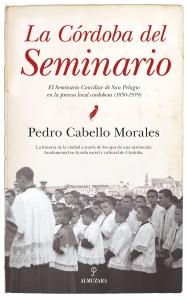 La Córdoba del seminario