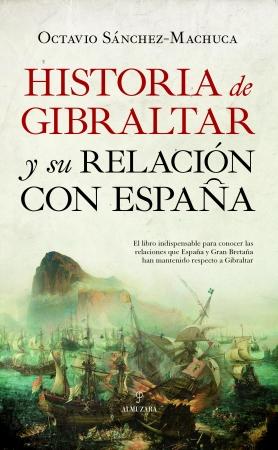 Portada del libro Historia de Gibraltar y su relación con España