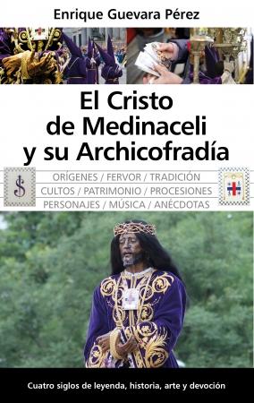 Portada del libro El Cristo de Medinaceli y su Archicofradía