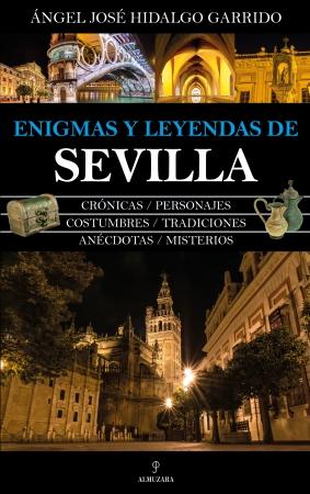 Portada del libro Enigmas y leyendas de Sevilla