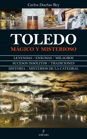 Portada del libro Toledo mágico y misterioso