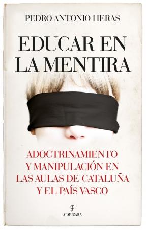 Portada del libro Educar en la mentira