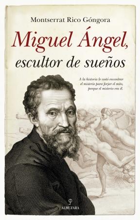 Portada del libro Miguel Ángel, escultor de sueños