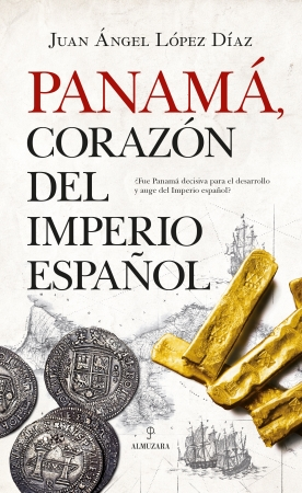Portada del libro Panamá, corazón del Imperio español