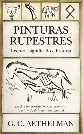 Portada del libro Pinturas rupestres. Lectura, significado e historia