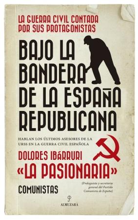 Portada del libro Bajo la bandera de la España republicana