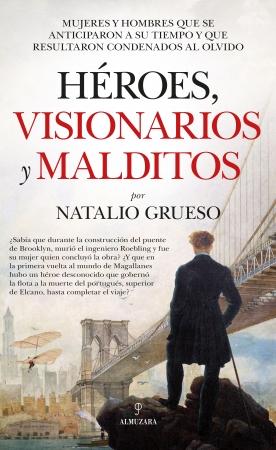 Portada del libro Héroes, visionarios y malditos