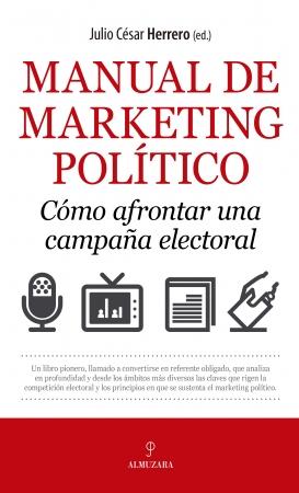 Portada del libro Manual de marketing político. Cómo afrontar una campaña electoral