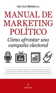 Manual de marketing político. Cómo afrontar una campaña electoral