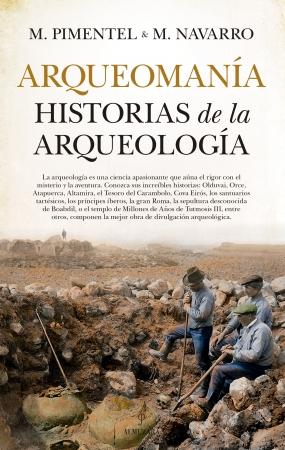 Portada del libro Arqueomanía. Historias de la arqueología