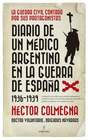 Portada del libro Diario de un médico argentino en la guerra de España (1936-1939)