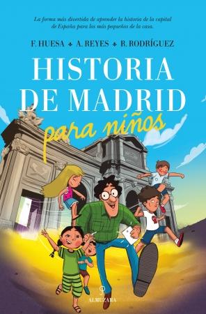 Portada del libro Historia de Madrid para niños