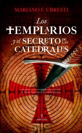 Portada del libro Los templarios y el secreto de las catedrales