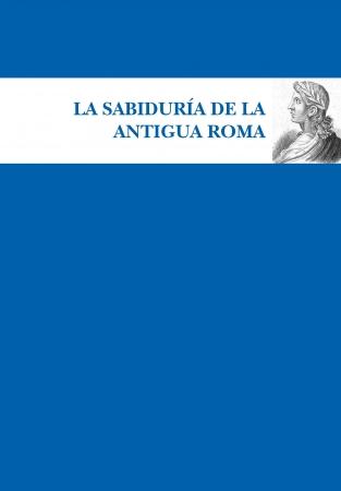 Portada del libro La sabiduría de la Antigua Roma