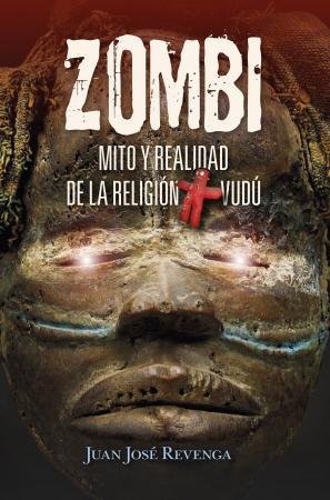 Portada del libro Zombi. Mito y realidad de la religión Vudú