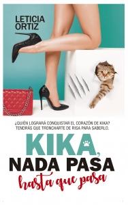 Kika, nada pasa hasta que pasa