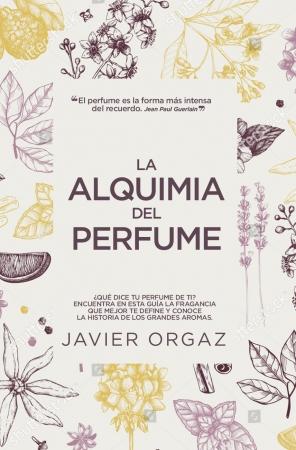 Portada del libro La alquimia del perfume