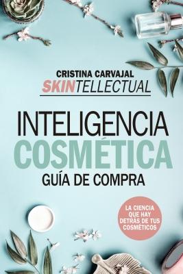 Skintellectual. Inteligencia cosmética