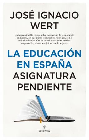 Portada del libro La educación en España. Asignatura pendiente