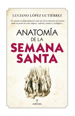 Portada del libro Anatomía de la Semana Santa