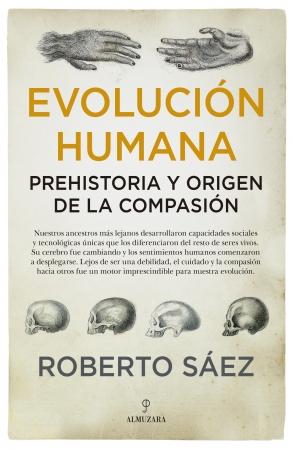 Portada del libro Evolución humana: Prehistoria y origen de la compasión