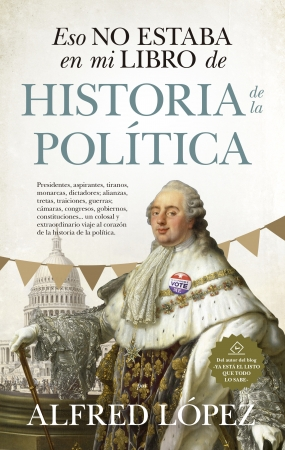 Portada del libro Eso no estaba en mi libro de historia de la política