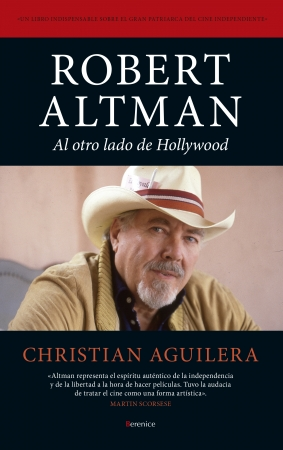 Portada del libro Robert Altman. Al otro lado de Hollywood