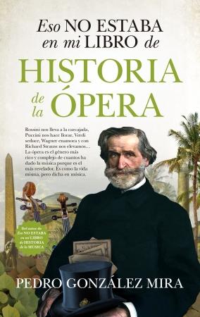 Portada del libro Eso no estaba en mi libro de historia de la Ópera